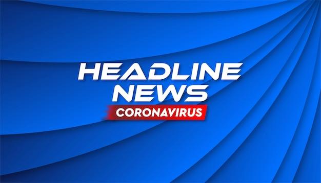 Schlagzeile nachrichten coronavirus banner hintergrundvorlage.