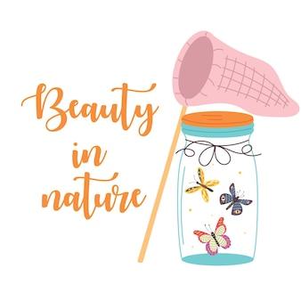 Schmetterlinge in einem glas mit netz, die die schönheit der natur beschriften