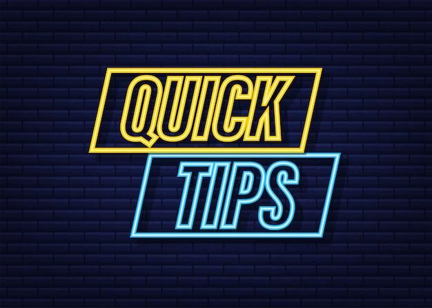 Schnelle tipps neon-symbol-abzeichen. bereit für den einsatz im web- oder printdesign. vektorgrafik auf lager.