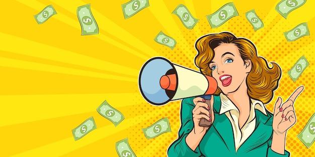 Schöne frau mit megaphon und geld fallende pop-art retro