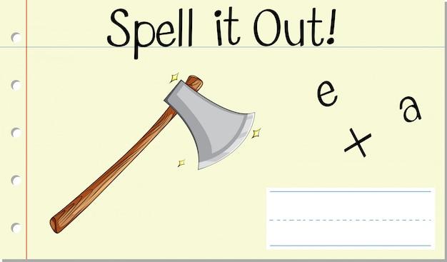 Schreibe die axt heraus