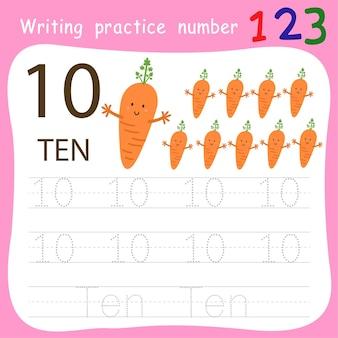 Schreibpraxis nummer zehn