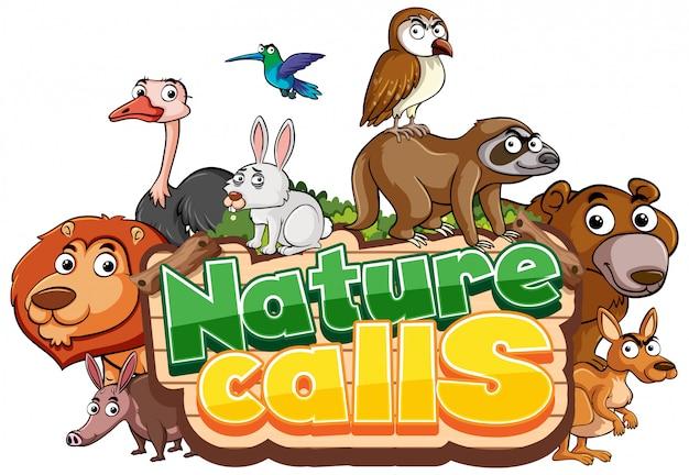 Schrift für wort, das die natur mit tieren ruft
