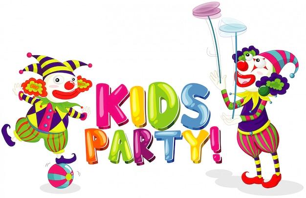 Schrift für wortkinderparty mit zwei clowns auf weißem hintergrund