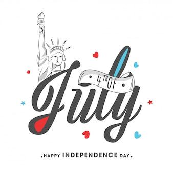 Schriftart mit skizzieren der freiheitsstatue auf weißem hintergrund für glückliche feier des unabhängigkeitstags.