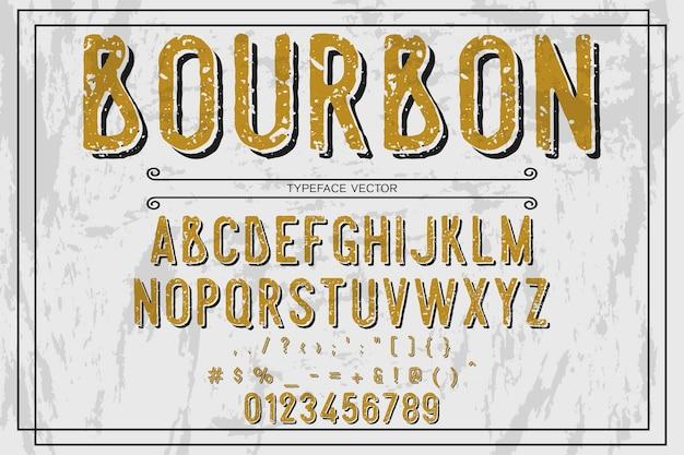 Schriftart typografie design bourbon