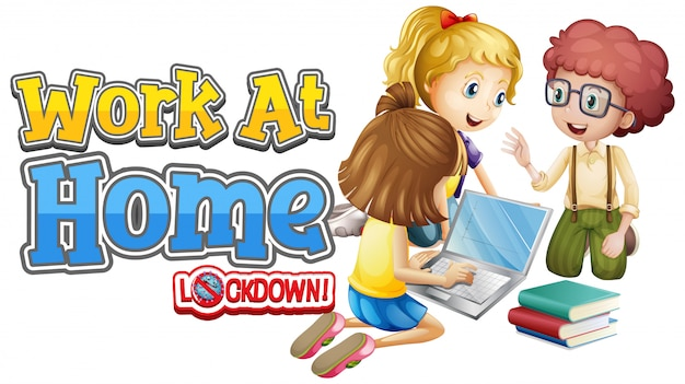 Schriftdesign für die arbeit von zu hause aus mit kindern, die am computer arbeiten