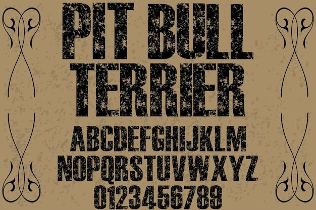 Schrifttypographie design pitbull