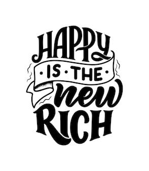Schriftzug: glücklich ist der neue reiche