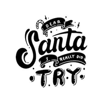 Schriftzug lieber weihnachtsmann, ich habe es wirklich versucht