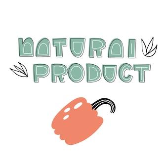 Schriftzug naturprodukt