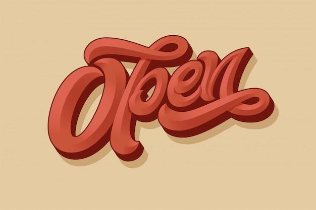Schriftzug open für ein schild an der tür eines geschäfts, cafés, einer bar oder eines restaurants. typografie im vintage-stil. buchstaben mit abschrägung. moderne kalligraphie mit einem pinsel.