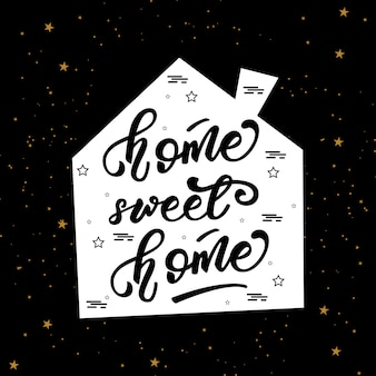 Schriftzug poster mit einem satz über zuhause
