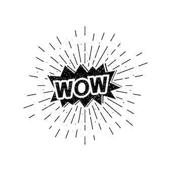 Schriftzug wow mit sonnenstrahlen grunge weinleseillustration