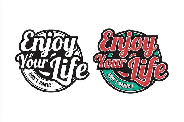 Schriftzug zitat motivational genießen sie ihr leben logo