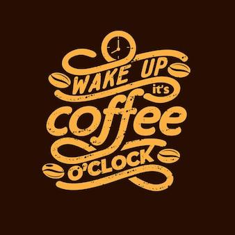 Schriftzug zitat von kaffee vintage