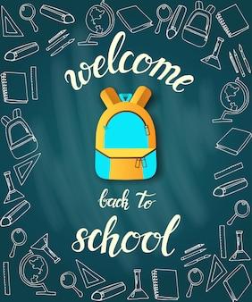 Schulplakat. hand gezeichnete beschriftung mit rucksack umgeben von ikonen des studiums. skizzieren. handgeschriebenes trendiges zitat 'willkommen zurück in der schule