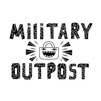 Schwarz-weiß-schriftzug military outpost. vektorkalligraphie mit sicherheitsschloss