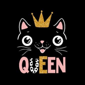 Schwarze katzenkönigin, queen-schriftzug, illustrator für kinder