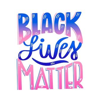 Schwarze leben sind wichtig schriftzug
