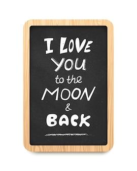 Schwarze vertikale tafel mit kreideinschrift ich liebe dich bis zum mond und zurück. vektor-illustration