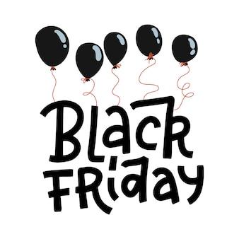 Schwarzer freitag-beschriftungszitat, das an schwarzen luftballons auf einem weißen hintergrund hängt. handgezeichnete illustration für werbebanner.