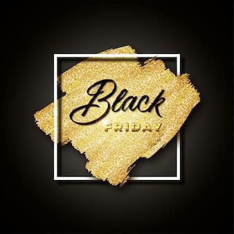 Schwarzer freitag mit goldglitter auf schwarz. banner mit goldenen pinselstrichen und weißen quadratischen rahmen.