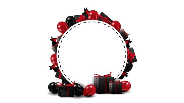 Schwarzer freitag runde weiße leere schablone mit rahmen der schwarzen freitagelemente. schablone einer grenze gemacht von den roten und schwarzen luftballons und von den schwarzen geschenken lokalisiert auf weißem hintergrund