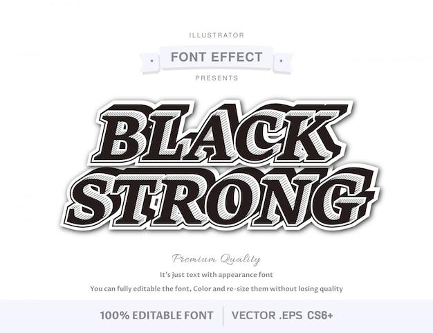 Schwarzer starker reiner, editierbarer schrifteffekt