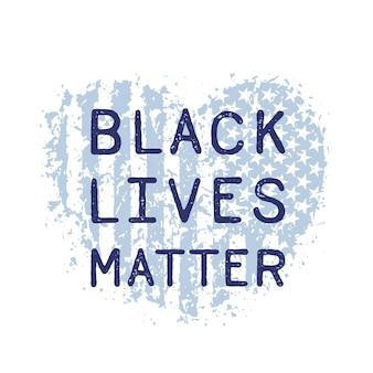 Schwarzes leben ist wichtig mit herz und amerikanischer flagge