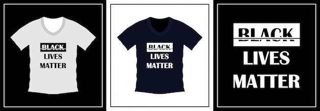 Schwarzes leben materie typografie t-shirt design. illustrationsvorlage