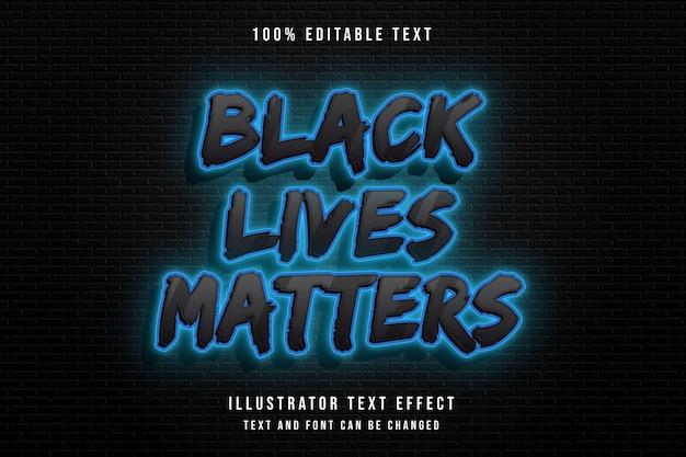 Schwarzes leben zählt, 3d bearbeitbarer texteffekt moderner schwarzer abstufungsblau-neontextstil