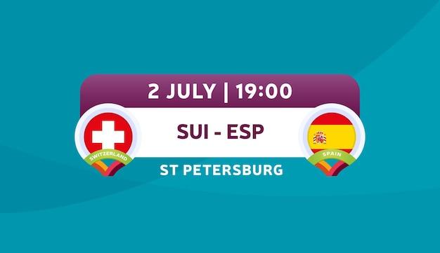 Schweiz gegen spanien spielvektorillustration fußballmeisterschaft 2020