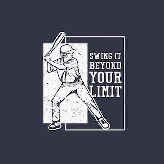 Schwingen sie es über ihr limit-zitat-baseball-design hinaus