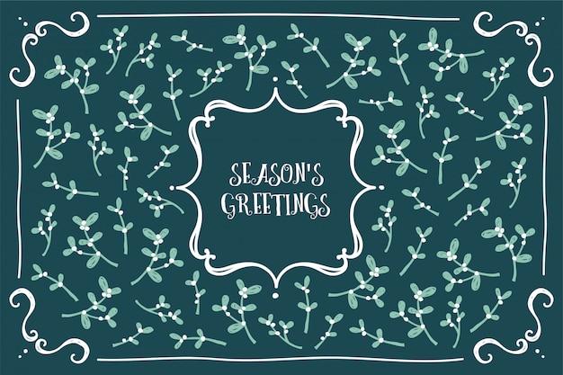 Seasons-grußkarte mit klassischem und femininem mistel-design
