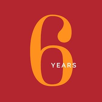 Sechs jahre symbol sechster geburtstag emblem jahrestag zeichen nummer logo konzept vintage poster vorlage