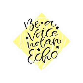 Sei eine stimme, kein echo