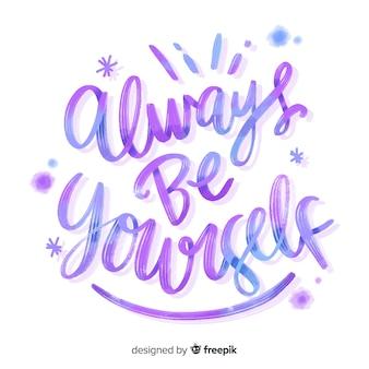 Sei immer du selbst aquarell schriftzug