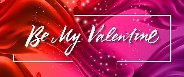 Sei mein valentinsgruß-schriftzug im rahmen