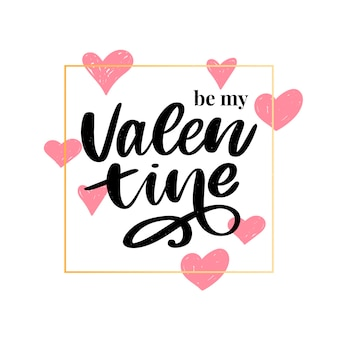 Sei mein valentinsschatz. valentinstag schriftzug