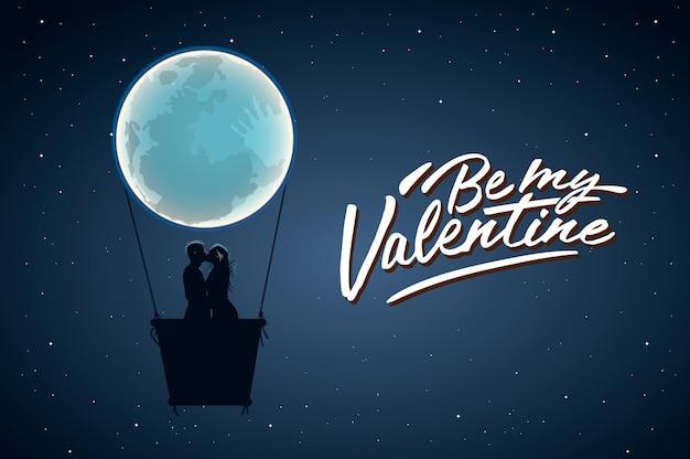 Sei mein valentinstag, positiver liebhaberslogan mit vollmond und liebhabern in heißer luft.