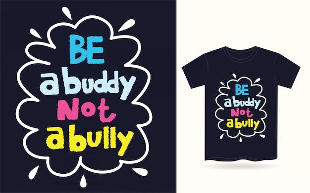 Seien sie eine gezeichnete typografie des kumpels hand für t-shirt