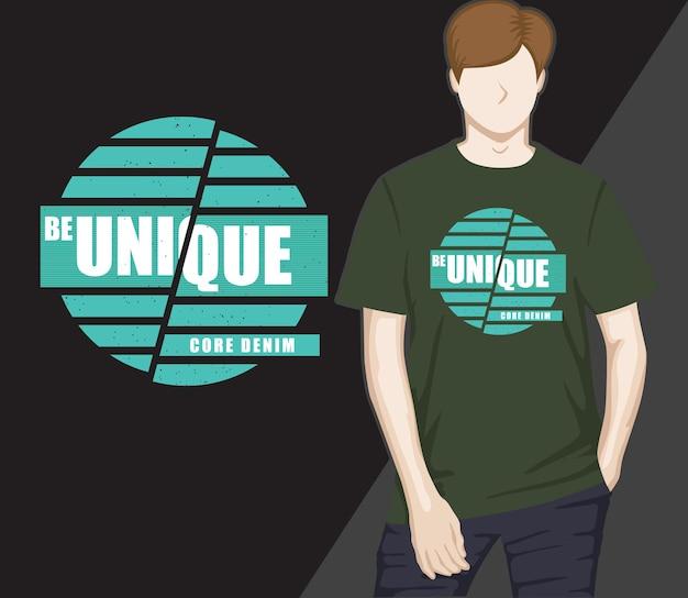 Seien sie einzigartiges typografie-t-shirt-design