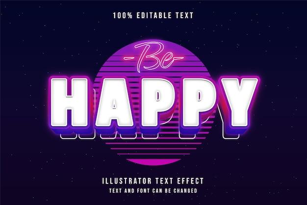 Seien sie glücklich bearbeitbarer texteffekt mit blauer abstufung