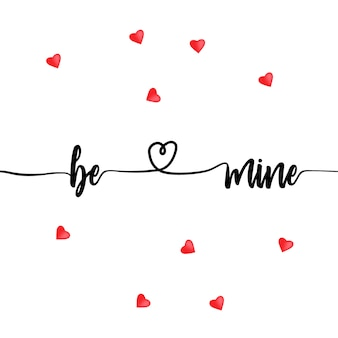 Seien sie meine valentine-beschriftungshintergrund