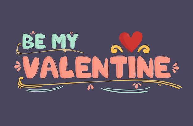 Seien sie meine valentinstag-beschriftungs-hintergrund-illustration