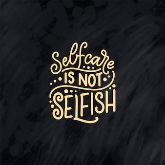 Selfcare schriftzug zitat