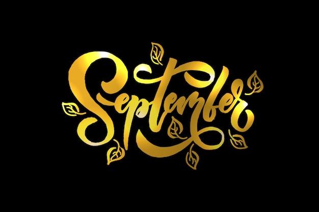September-schriftzug-typografie moderne september-kalligraphie-vektorillustration auf hintergrund