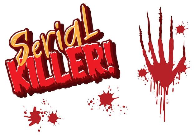 Serienmörder-textdesign mit blutigem handabdruck