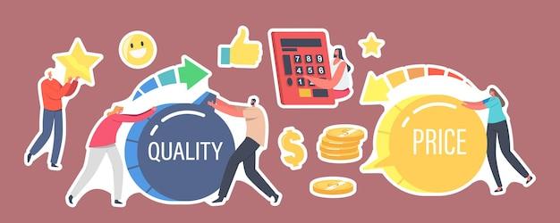 Set aufkleber preis und qualität balance. winzige charaktere drehen riesige schalter. kundenzufriedenheit mit produktkosten und -wert. einkaufsangebot für käufer. cartoon-menschen-vektor-illustration